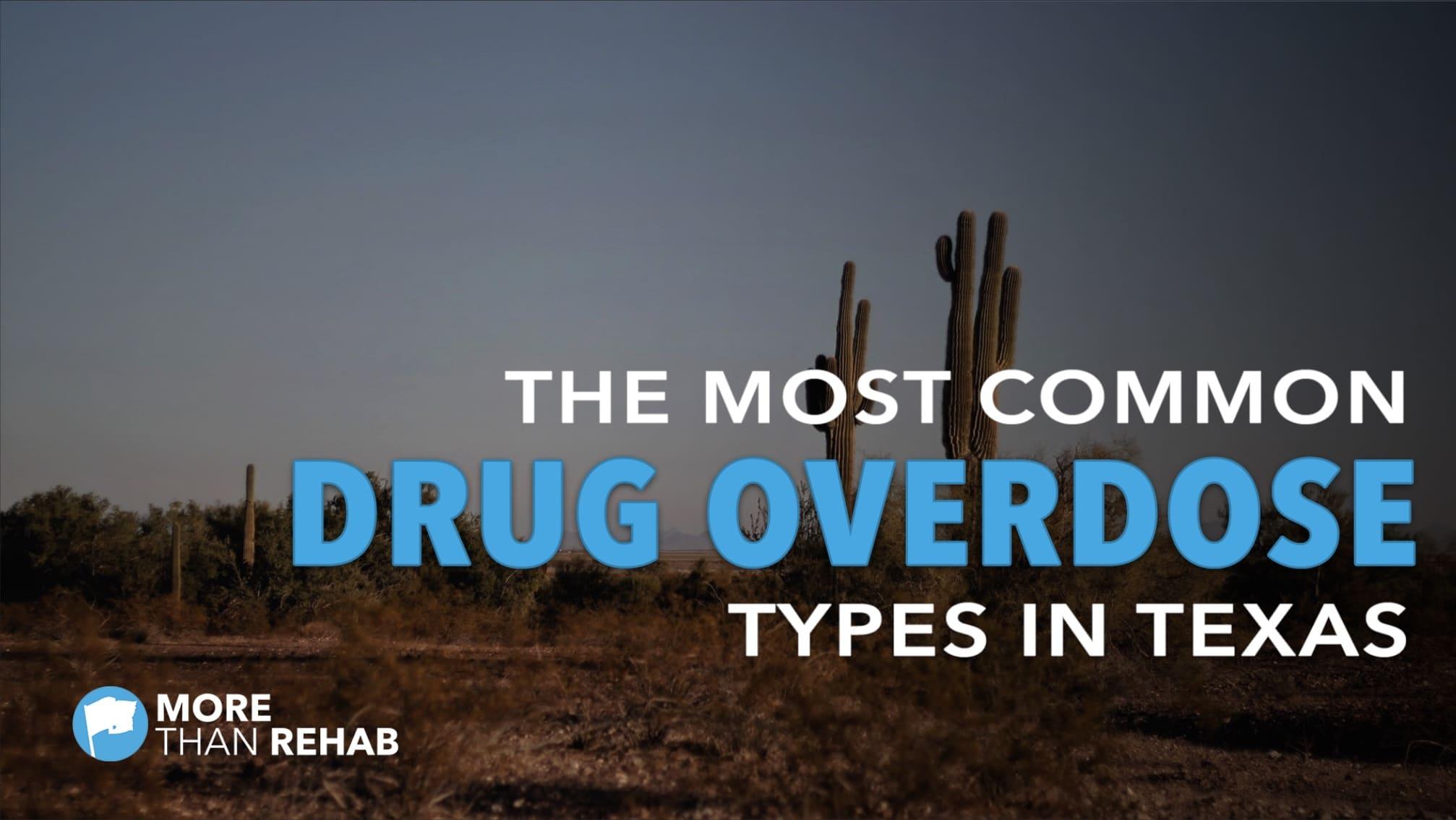 TX-drug-overdose-types-meth-cocaine-rehab