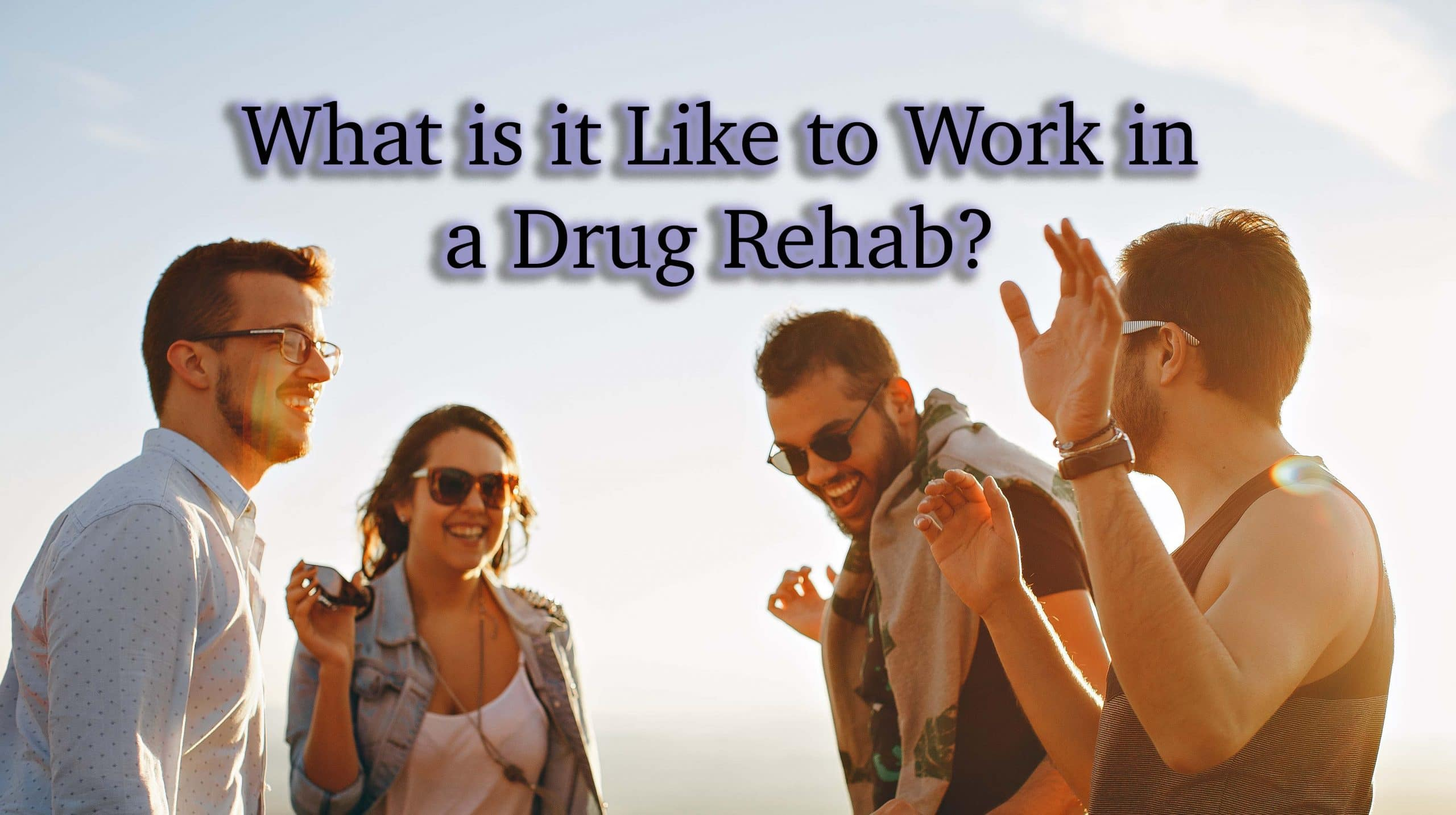 work-in-a-drug-rehab-center-to-help-people