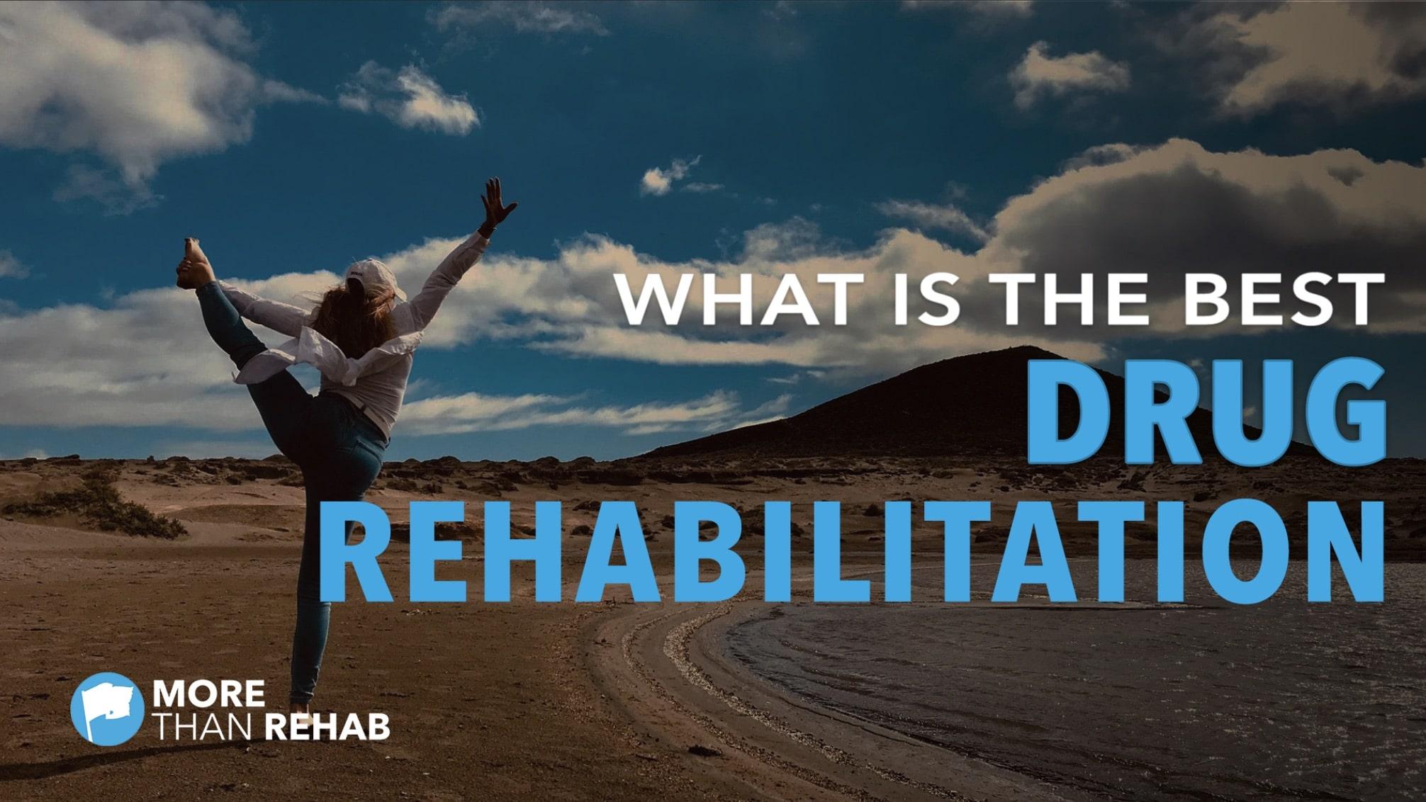 what-is-the-best-drug-rehabilitation-Houston-Texas-detox-evidence-based-addiction-treatment