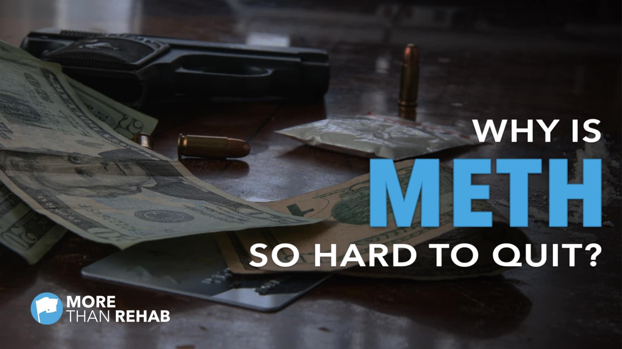 why-is-meth-so-hard-to-quit-addiction-treatment-methamphetamine-Houston-TX