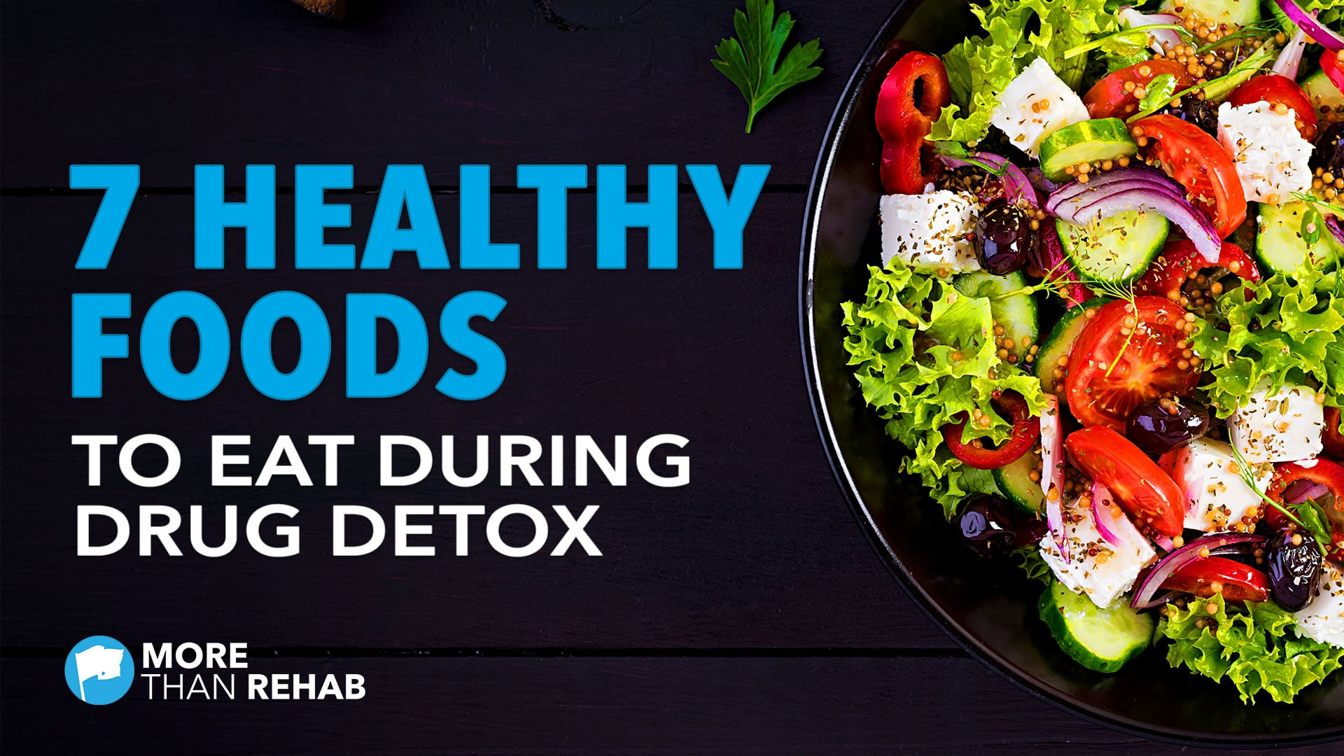 7-healthy-foods-to-eat-while-detoxing-from-drugs-alcohol-addiction-recovery-drug-rehabilitation-Houston-TX