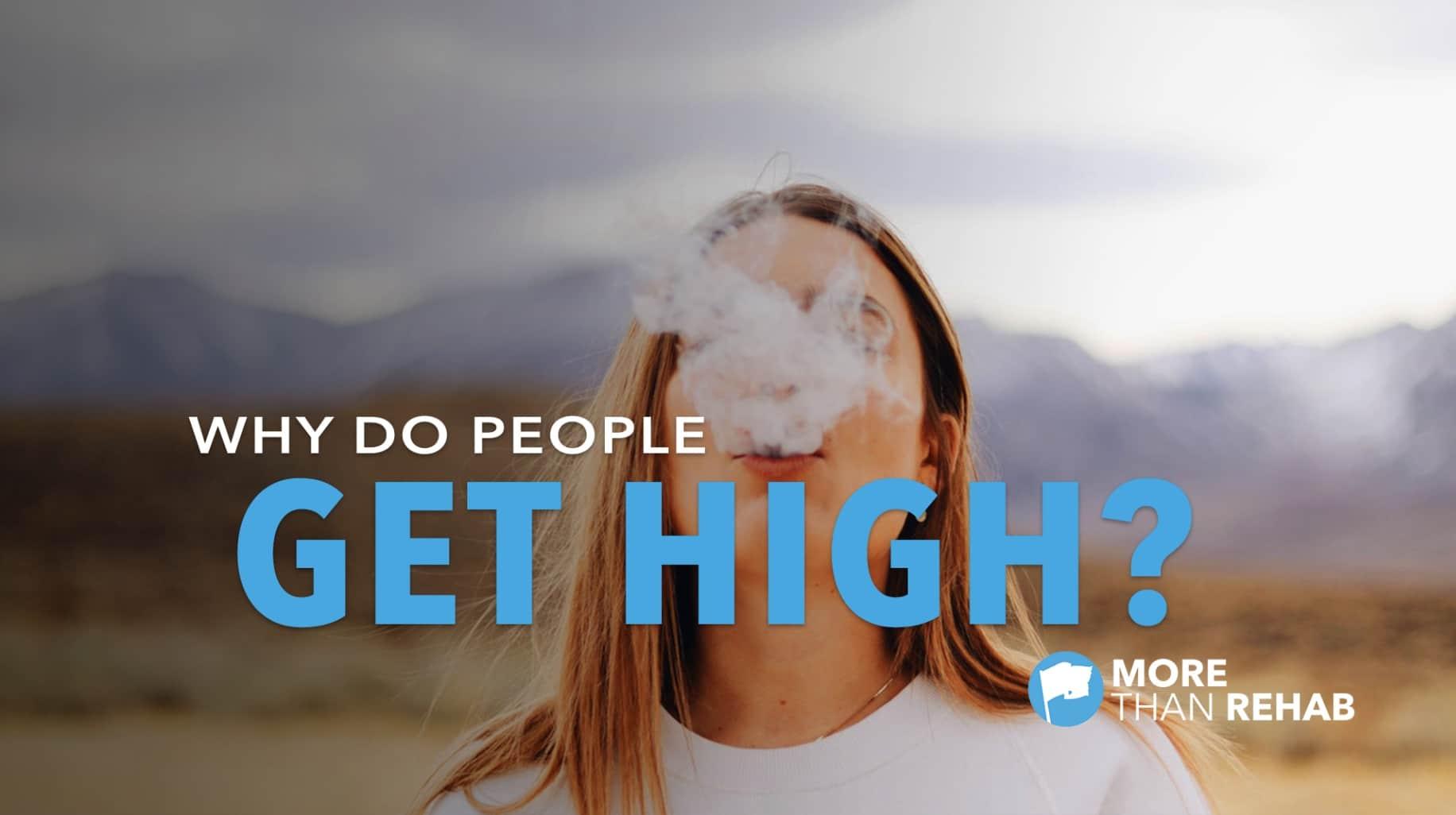 why-do-people-get-high-evidence-based-drug-alcohol-rehabilitation-Houston-Texas