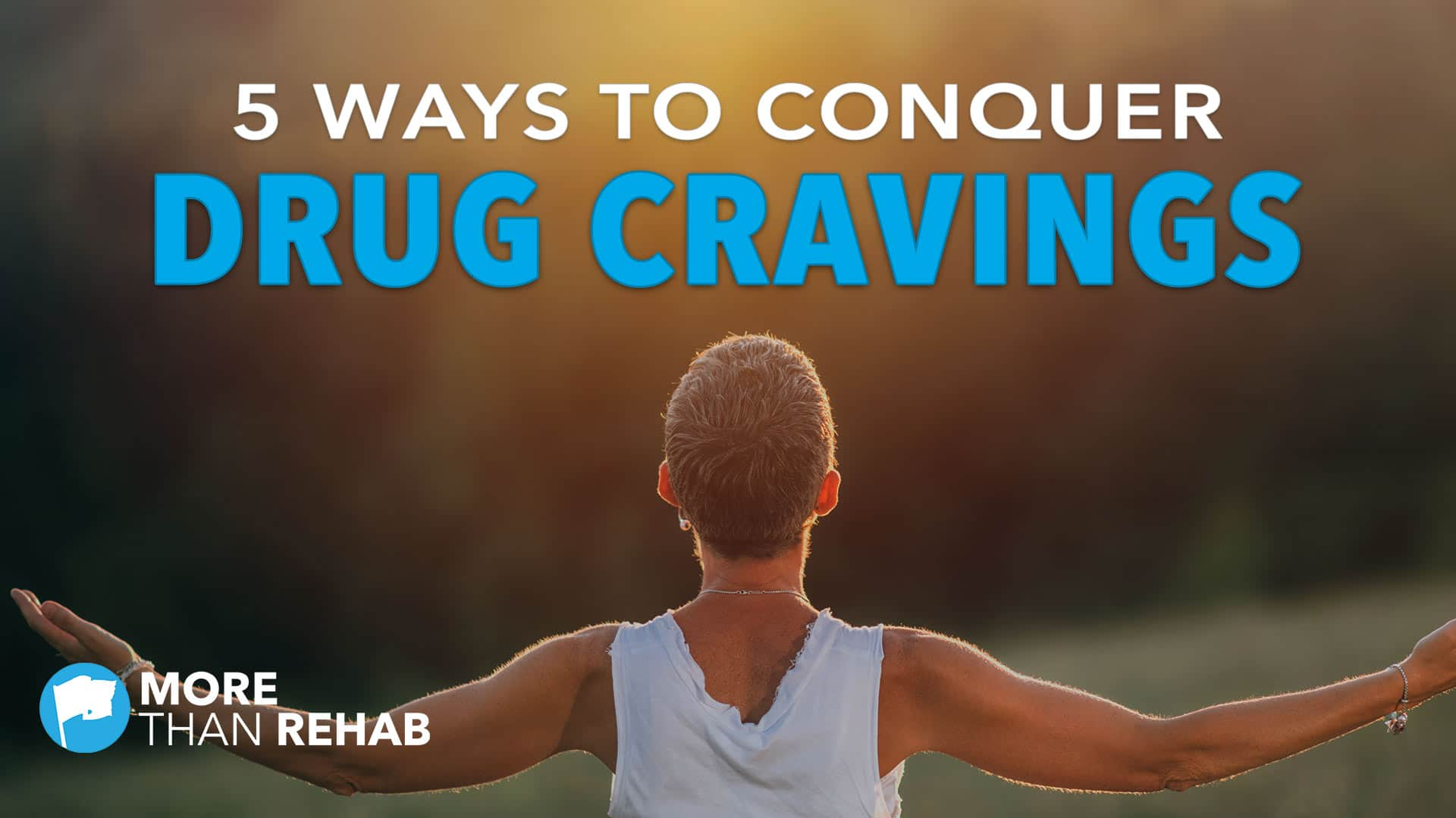 ways-to-conquer-drug-cravings-relapse-triggers-withdrawal-symptoms-addiction-recovery-Houston-Texas